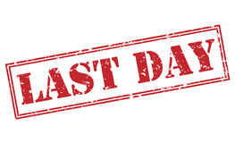 Last day red stamp. On white background Royalty Free Stock Photos