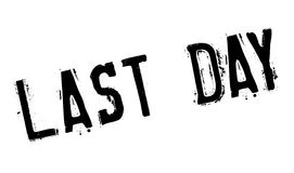 Last Day rubber stamp. Grunge design with dust scratches. Effects can be easily removed for a clean, crisp look. Color is easily changed Royalty Free Stock Images