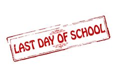Last day of school. Rubber stamps with text last day of school inside,  illustration Royalty Free Stock Images