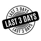 Last 3 Days rubber stamp. Grunge design with dust scratches. Effects can be easily removed for a clean, crisp look. Color is easily changed Royalty Free Stock Photo