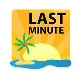 Last minute. Advertise with sunshine and tropical island symbolizing an exotic destination Stock Images