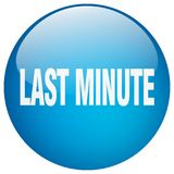 Last minute button. Last minute round button isolated on white background. last minute royalty free illustration