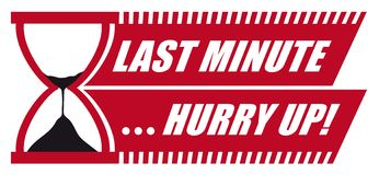 Last Minute Hurry Up! Vector with Sandglass / Hourglass stock illustration