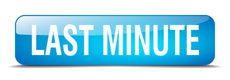 Last minute button. Last minute square 3d realistic isolated glass web button. last minute stock illustration