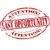 Last opportunity. Rubber stamp with text last opportunity inside,  illustration Royalty Free Stock Photo