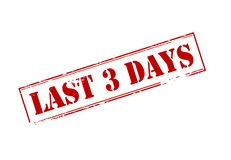 Last three days. Rubber stamp with text last three days inside,  illustration Stock Photos