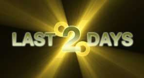 Last two days sign  Royalty Free Stock Photos