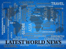 Latest World News Shows Recent International Headlines. Latest World News Words And Map Shows Recent International Headlines vector illustration