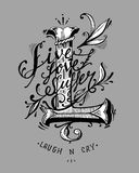 Laugh and cry. Hand drawn vector illustration or drawing of the phrase: Live,love,suffer. Laugh and cry, in a tatto style Stock Photo