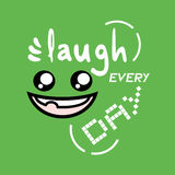 Laugh every day message Stock Image
