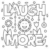 Laugh more. Coloring page. Vector illustration. Laugh more. Coloring page. Black and white vector illustration Stock Image