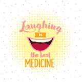 Laughing is the best medicine motivation quotes poster text about smile humor no stressed Royalty Free Stock Photos