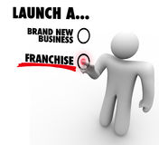 Launch Franchise or Brand New Business Entrepreneur Start Compan. Launch a Brand New Business or Franchise choice voted by entrepreneur or company founder Royalty Free Stock Photography