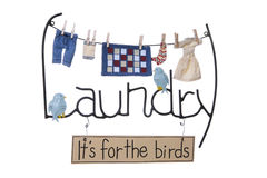 Laundry Sign. Laundry, it's for the birds sign isolated over white Royalty Free Stock Images