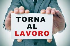 Lavoro di Al di Torna, di nuovo a lavoro in italiano Fotografia Stock