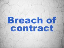 Law concept: Breach Of Contract on wall background. Law concept: Blue Breach Of Contract on textured concrete wall background Royalty Free Stock Photography