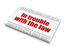 Law concept: newspaper headline In trouble With The law Stock Images