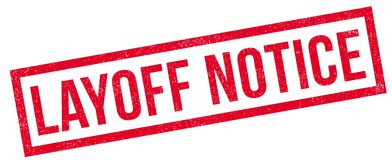 Layoff Notice rubber stamp Stock Images