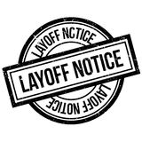 Layoff Notice rubber stamp Royalty Free Stock Image