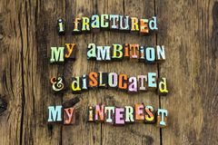 Lazy ambition interest skill learn typography type. Lazy ambition interest skill learn typography letterpress hard work learning fractured dislocated education royalty free stock photos