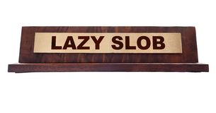 Lazy slob name plate Stock Photos
