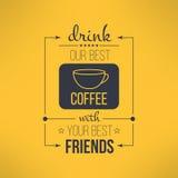 Le café de vecteur avec des amis citent typographique Images stock