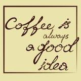 Le café est toujours une bonne idée illustration stock