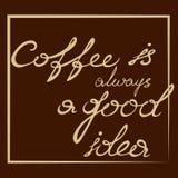 Le café est toujours une bonne idée illustration de vecteur