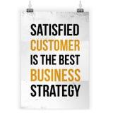 Le client satisfaisant est la meilleure stratégie commerciale Citation de motivation inspirée au sujet de service Conception d'af illustration stock