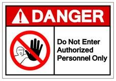 Le danger n'écrivent pas le signe autorisé de symbole de personnel seulement, l'illustration de vecteur, isolat sur le label blan illustration libre de droits