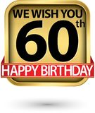 Le deseamos la 60.a etiqueta del oro del feliz cumpleaños, ejemplo del vector ilustración del vector