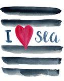 Le fond abstrait d'aquarelle avec les rayures foncées de navi et le lettrage I aiment la mer Fond peint à la main de mer sur le d Images libres de droits