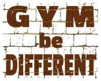 Le GYMNASE soit différent, citation de gymnase de forme physique de sport imprimé sur le mur de briques stylisé Inscription textu illustration libre de droits