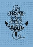 Le lettrage de main dans l'ancre un espoir est ancre pour l'âme Images libres de droits