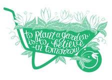 Le lettrage pour planter un jardin est de croire au demain Photographie stock
