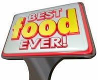Le meilleur signe de wagon-restaurant de restaurant de nourriture jamais faisant de la publicité le bon examen Photographie stock libre de droits