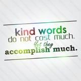 Le parole gentili non costano molto Immagine Stock Libera da Diritti