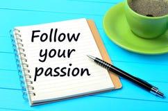 Le parole seguono la vostra passione Immagine Stock Libera da Diritti