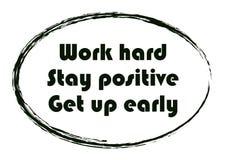 Le positif dur de séjour de travail se lèvent tôt Citation de motivation typographique illustration stock