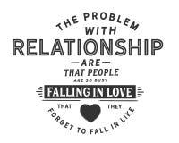 Le problème avec des relations sont que les gens sont être amoureux tellement occupé comme lequel ils oublient de tomber dedans illustration de vecteur