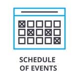 Le programme des événements amincissent la ligne icône, signe, symbole, illustation, concept linéaire, vecteur illustration de vecteur