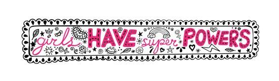 Le ragazze hanno frase nel telaio, citazione ispiratrice, illustrazione grafica dell'a mano iscrizione di superpotenze nello stil royalty illustrazione gratis