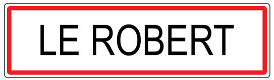 Le Robert city traffic sign illustration in France Royalty Free Stock Photography