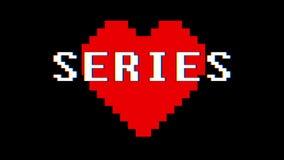 Le SERIE del cuore del pixel esprimono annata dinamica del ciclo dello schermo di interferenza di impulso errato del testo la nuo archivi video