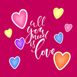 Le signe tout de calligraphie que vous avez besoin est amour Conception romantique avec des coeurs Style de bande dessinée, conce Photo libre de droits