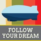 Le texte d'écriture de Word suivent votre rêve Le concept d'affaires pour la voie Keep sur vos buts vivent la vie où vous voulez  illustration de vecteur