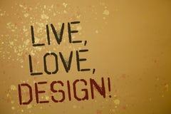 Le texte d'écriture de Word vivant, amour, conçoivent l'appel de motivation Le concept d'affaires pour la tendresse Exist créent  Photographie stock
