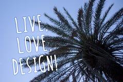 Le texte d'écriture vivant, amour, conçoivent l'appel de motivation La signification de concept existent tendresse créent le bleu Image stock