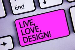 Le texte d'écriture vivant, amour, conçoivent l'appel de motivation La signification de concept existent tendresse créent la clé  Images stock