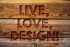 Le texte d'écriture vivant, amour, conçoivent l'appel de motivation La signification de concept existent tendresse créent le fond Image libre de droits